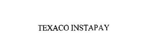 TEXACO INSTAPAY