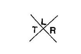 T L R