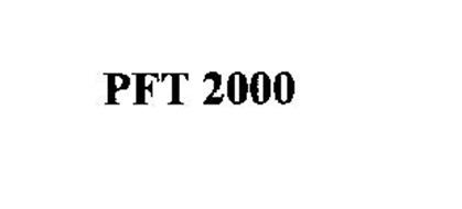 PFT 2000