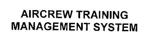 AIRCREW TRAINING MANAGEMENT SYSTEM