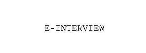 E-INTERVIEW