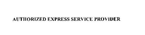 AUTHORIZED EXPRESS SERVICE PROVIDER