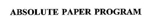 ABSOLUTE PAPER PROGRAM