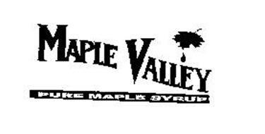 MAPLE VALLEY PURE MAPLE SYRUP