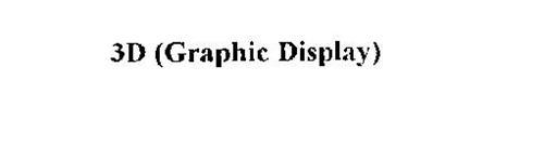 3D (GRAPHIC DISPLAY)