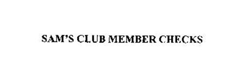 SAM'S CLUB MEMBER CHECKS