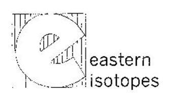E EASTERN ISOTOPES