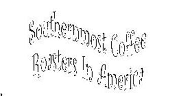 SOUTHERNMOST COFFEE ROASTERS IN AMERICA