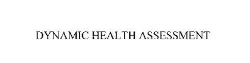 DYNAMIC HEALTH ASSESSMENT