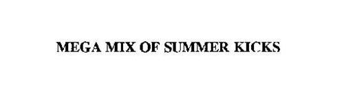 MEGA MIX OF SUMMER KICKS