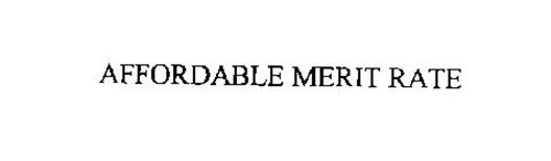 AFFORDABLE MERIT RATE