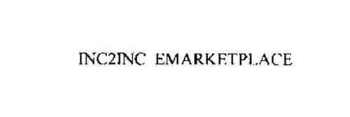 INC2INC EMARKETPLACE
