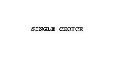 SINGLE CHOICE