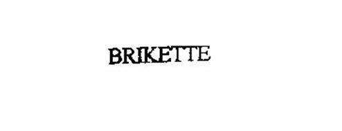 BRIKETTE