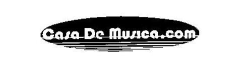 CASA DE MUSICA. COM