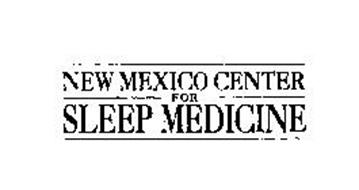 NEW MEXICO CENTER FOR SLEEP MEDICINE