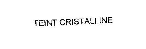 TEINT CRISTALLINE