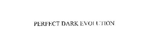 PERFECT DARK EVOLUTION