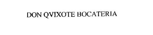 DON QVIXOTE BOCATERIA