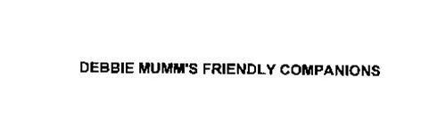 DEBBIE MUMM'S FRIENDLY COMPANIONS