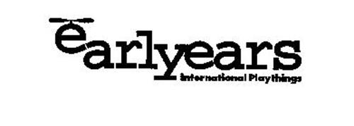INTERNATIONAL PLAYTHINGS EARLYEARS