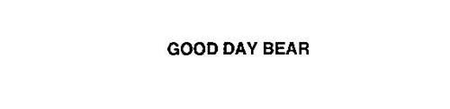 GOOD DAY BEAR