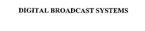 DIGITAL BROADCAST SYSTEMS