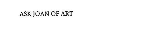 ASK JOAN OF ART!