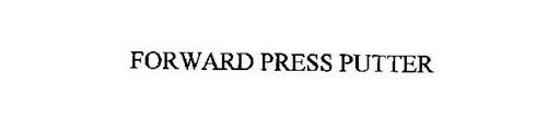FORWARD PRESS PUTTER