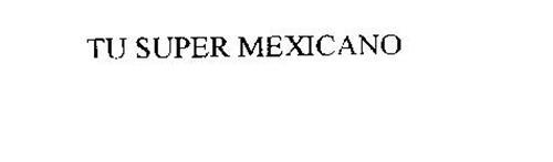 TU SUPER MEXICANO
