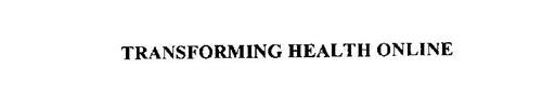 TRANSFORMING HEALTH ONLINE