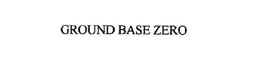 GROUND BASE ZERO