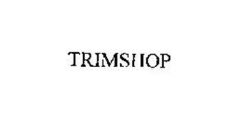 TRIMSHOP