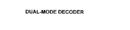 DUAL-MODE DECODER