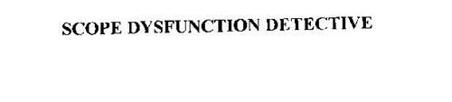 SCOPE DYSFUNCTION DETECTIVE