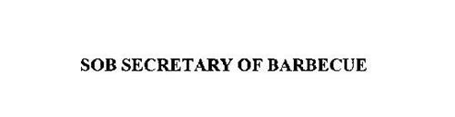 SOB SECRETARY OF BARBECUE