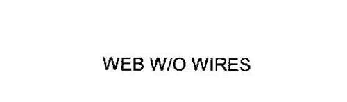 WEB W/O WIRES
