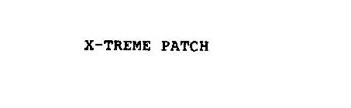 X-TREME PATCH
