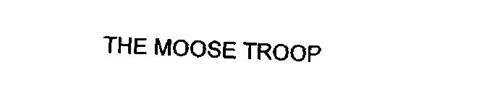 THE MOOSE TROOP