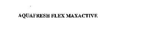 AQUAFRESH FLEX MAXACTIVE