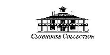 CLUBHOUSE COLLECTION