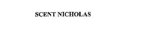SCENT NICHOLAS