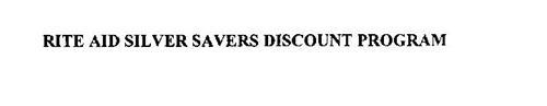 RITE AID SILVER SAVERS DISCOUNT PROGRAM