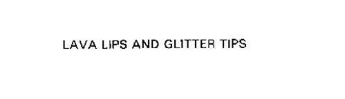 LAVA LIPS AND GLITTER TIPS
