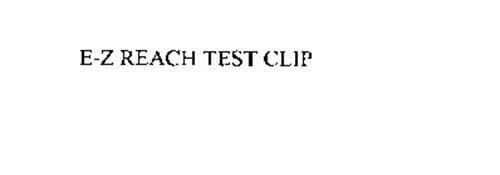 E-Z REACH TEST CLIP