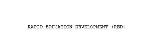 RAPID EDUCATION DEVELOPMENT (RED)
