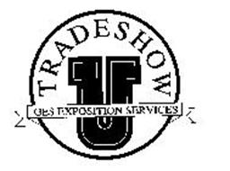 TRADESHOW GES EXPOSITION SERVICES U