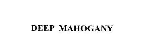 DEEP MAHOGANY