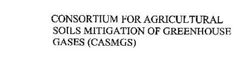 CONSORTIUM FOR AGRICULTURAL SOILS MITIGATION OF GREENHOUSE GASES (CASMGS)