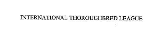 INTERNATIONAL THOROUGHBRED LEAGUE